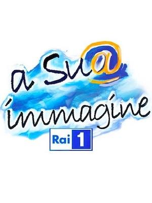 A Sua Immagine RAI Uno
