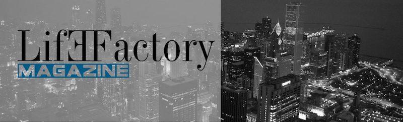 Life Factory Magazine