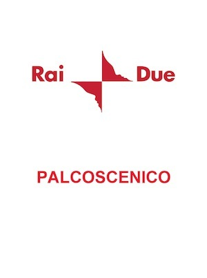 RAI 2 PALCOSCENICO